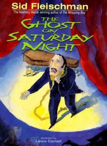 The Ghost on Saturday Night by Sid Fleischman