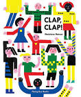 Clap Clap by Flying Eye Books (Hardback, 2016)