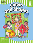 Colors and shapes: Grade Pre-K-K by Spark Notes (Mixed media product, 2010)