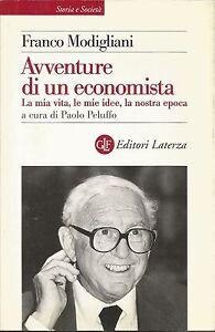 AVVENTURE-DI-UN-ECONOMISTA-di-Franco-Modigliani-Laterza-editore-1999
