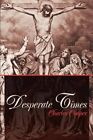 Desperate Times by Charles Cooper (Paperback / softback, 2001)