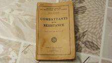 COMBATTANTS DE LA RÉSISTANCE / EDITION MÉTHODIQUE / 1950