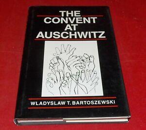 Bartoszewski - The Convent at Auschwitz