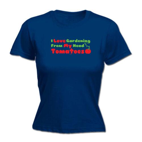 Funny Novelty Tops T-Shirt Womens tee TShirt I Love Gardening From My Head Tom