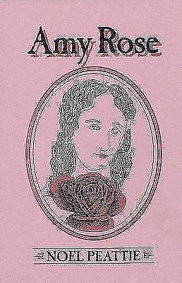 Amy Rose by Noel Peattie (1995, Trade Paperback)