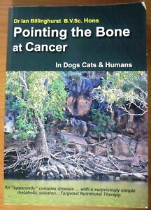 Pointing-The-Bone-At-Cancer-In-Dogs-Cats-amp-Humans-by-Dr-Ian-Billinghurst