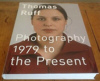 Thomas Ruff : 1979 to the Present (2003, Hardcover) Photography