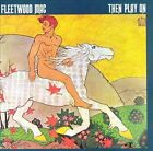 Then Play On by Fleetwood Mac (CD, May-1988, Reprise)