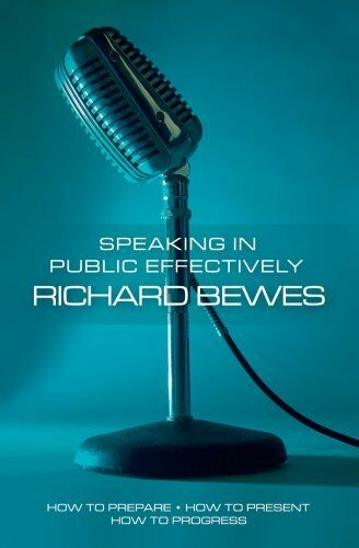 1 of 1 - Speaking in Public Effectively: How to prepare, How to present, How to Progres,
