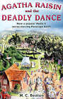 Agatha Raisin and the Deadly Dance by M. C. Beaton (Paperback, 2006)