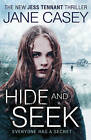 Hide and Seek by Jane Casey (Paperback, 2015)