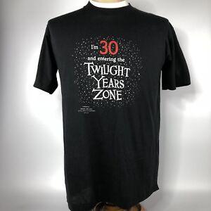 Vtg-Hallmark-I-039-m-30-And-Entering-The-Twilight-Years-Zone-Shirt-Sz-XL-Tee