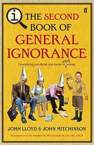 1 of 1 - QI: The Second Book of General Ignorance by Mitchinson, John 0571269656 The