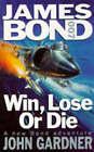 Win, Lose or Die by John Gardner (Paperback, 1995)