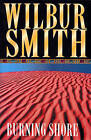 The Burning Shore by Wilbur Smith (Paperback, 1998)