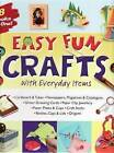 Easy Fun Crafts with Everyday Items by Hinkler Books (Hardback, 2008)