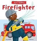 Busy People: Firefighter by Lucy M George (Hardback, 2015)
