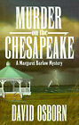 Murder on the Chesapeake by David Osborn (Paperback, 1992)