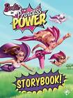 Barbie Princess Power Story Book by Mattel (Paperback, 2015)