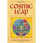 Cosmic Leap by SilverWood Books Ltd (Paperback, 2014)