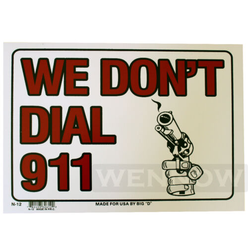 """2 Pcs 9 X 12 Inch White Flexible Plastic /"""" We Don/'t Dial 911 /"""" Warning Signs"""