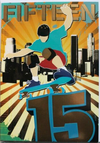 suitable for male or female 15th Birthday card skateboarding theme brand new