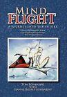 Mind Flight: A Journey Into the Future by Tom Lombardo, Jeanne Belisle Lombardo (Hardback, 2011)