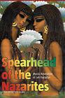 Spearhead of the Nazarites: Mystic Revelation of Jah Rastafari by Jahlisha I. Israel (Paperback, 2007)