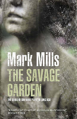 1 of 1 - New, The Savage Garden, Mills, Mark, Book