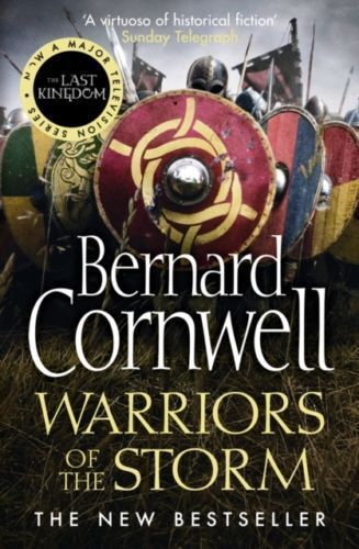 1 of 1 - Warriors of the Storm (The Last Kingdom Series, Book 9), Cornwell, Bernard, Very