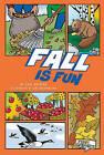 Fall Is Fun by Cari Meister (Paperback / softback, 2010)
