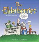 The Elderberries by Phil Frank, Joe Troise (Paperback / softback, 2008)