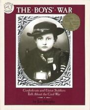 The Boys' War : Confederate and Union Soldiers Talk about the Civil War by Jim Murphy (1993, Paperback)