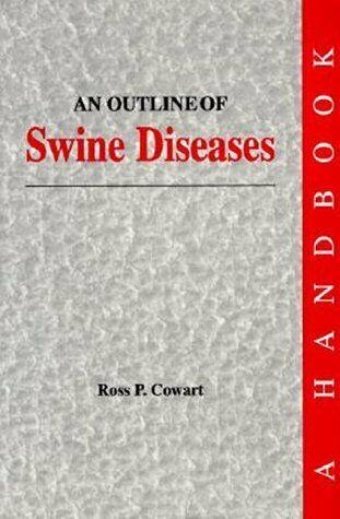 Outline of Swine Diseases  A Handbook