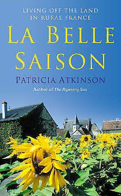 1 of 1 - Atkinson, Patricia, La Belle Saison, Very Good Book