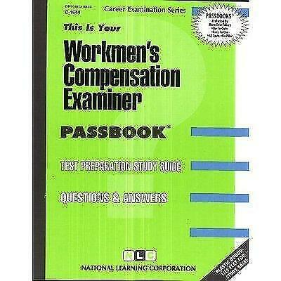 National Learning Corporation-Workers` Compensation Examiner BOOK NEW