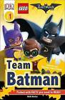 DK Readers L1: The Lego(r) Batman Movie Team Batman by Beth Davies, DK (Paperback / softback, 2016)