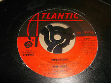 "SPINNERS "" PIPEDREAM / MEDLEY "" ATLANTIC 7"" SINGLE 1980"