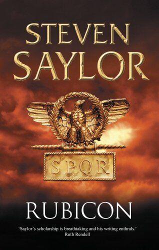Rubicon (Roma Sub Rosa),Steven Saylor