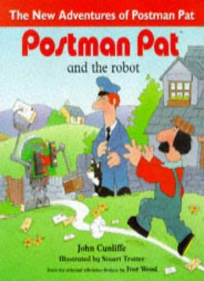 Postman Pat 10 - The Robot (New Adventures of Postman Pat) By Cunliffe