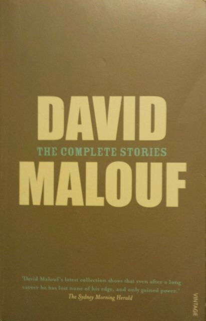 David Malouf: The Complete Stories FREE AUS POST! very good used cond paperback