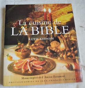 La cuisine de la bible Ruth Keenan Menu inspirés de l'ancien testament TBE