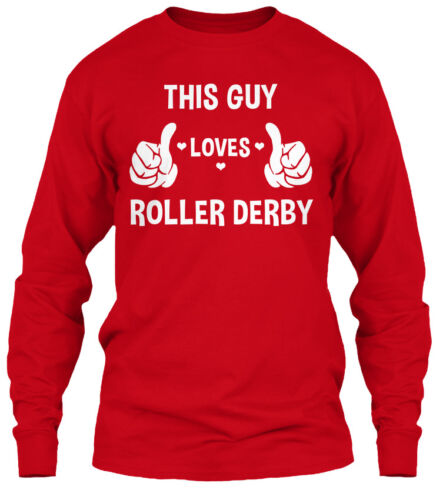 Derby Gildan Gildan Long Sleeve Tee T-Shirt Cozy This Guy Loves Roller Derby!