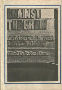 AGAINST-THE-GRAIN-INTERVIEWS-WITH-MAVERICK-PUBLISHERS-BUKOWSKI-BLACK-SPARROW