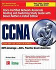 CCNA Cisco Certified Network Associate Routing and Switching Study Guide (Exams 200-120, ICND1, & ICND2), with Boson NetSim Limited Edition by Richard Deal (Mixed media product, 2015)