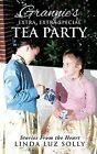 Grannie's Extra, Extra Special Tea Party by Linda Luz Solly (Paperback / softback, 2013)