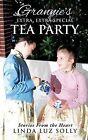 Grannie's Extra, Extra Special Tea Party by Linda Luz Solly (Paperback / softback, 2013)