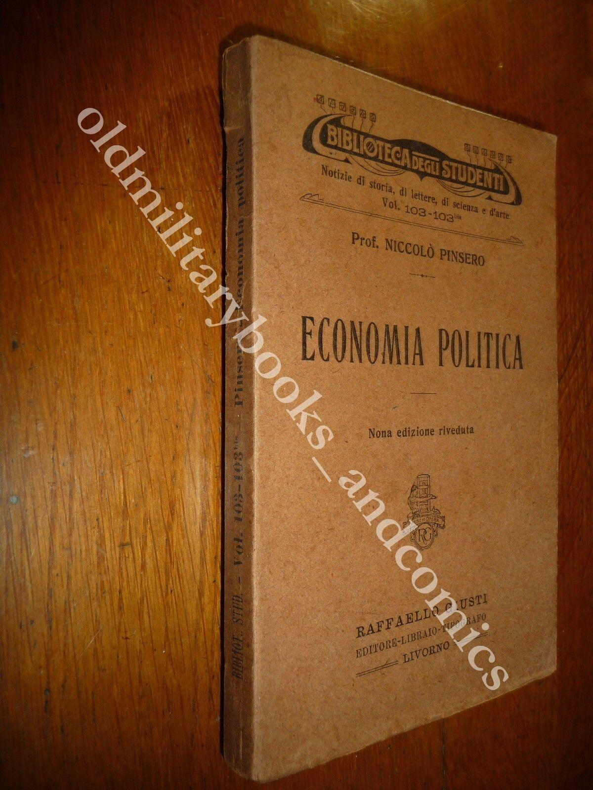 ECONOMIA POLITICA PROF. NICCOLO' PINSERO 1921 BIBLIOTECA DEGLI STUDENTI