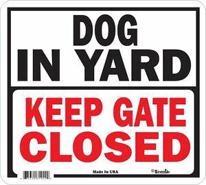 Dog-in-Yard-Keep-Gate-Closed-sign
