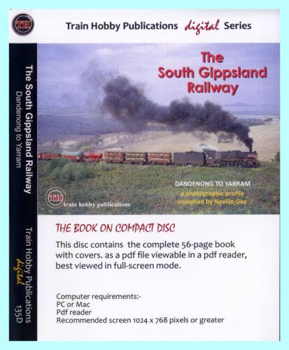 The South Gippsland Railway Dandenong to Yarram